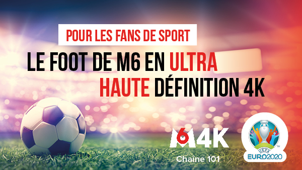 Petit Euro 2020 M6 4K