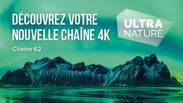 Encore plus de 4K avec UltraNature !