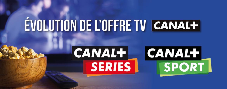 L'offre Canal + évolue